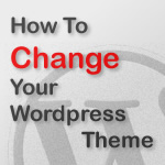 how to change your wordpress theme