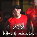 2012 hits and misses