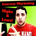 internet marketing highs and lows