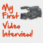 my first video interview