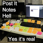 Post-it Notes Hell
